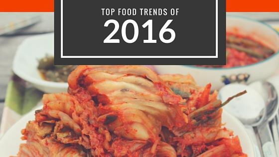 Top food trends of 2016